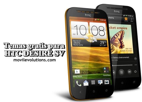 Descarga temas gratis para HTC Desire SV